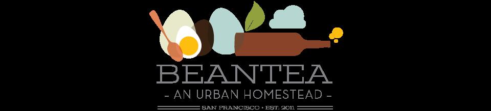 House of BeanTea | An Urban Homestead